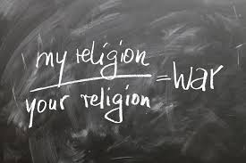 my religion / your religion = war